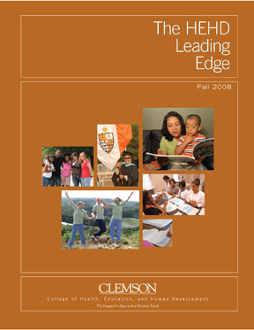 The CBSHS Leading Edge 2008-2009 Edition  Profiling the Faculty and Student within the Clemson University College of Behavioral, Social and Health Sciences