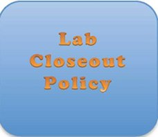 lab closeout policy
